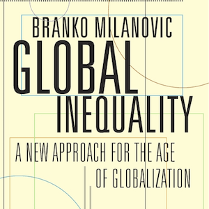 Global Inequality, de Branko Milanovic